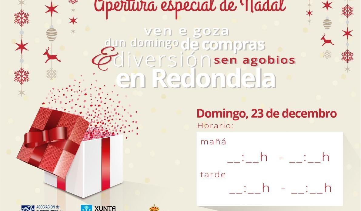 APERTURA ESPECIAL DE NADAL EN REDONDELA O DOMINGO 23 DE DECEMBRO.