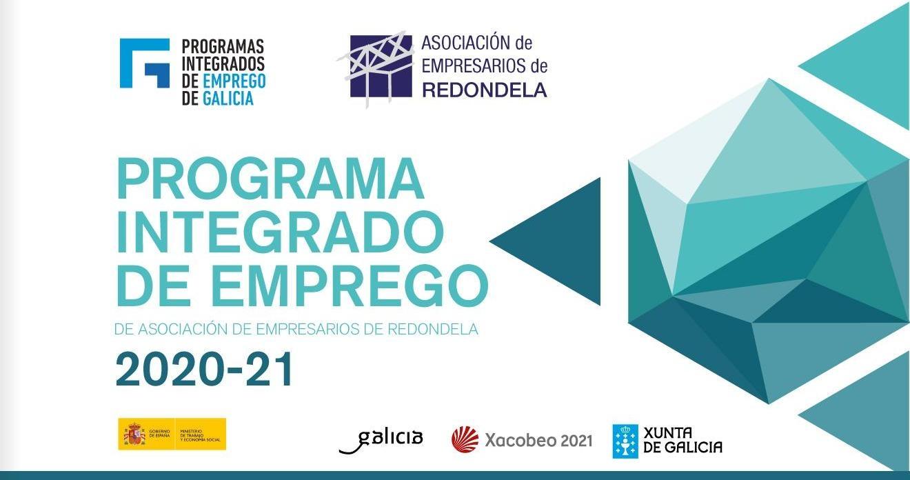 PROGRAMA INTEGRADO DE EMPREGO DE ASOCIACIÓN DE EMPRESARIOS DE REDONDELA