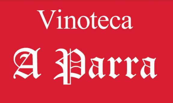 VINOTECA LA PARRA